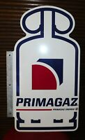 PLAQUE TOLE EN ALUMINIUM PUB GAZ PRIMAGAZ DOUBLE FACE .65x38 cm. NO ENAMEL PLATE