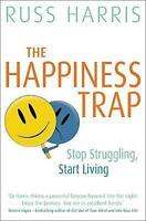 NEW The Happiness Trap By Russ Harris Paperback Free Shipping