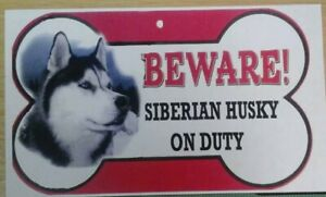 Sieberian Husky  Beware of the dog sign 12cm x 21cm