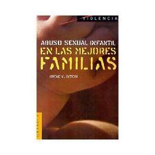 Abuso Sexual Infantil en las Mejores Familias (Paperback or Softback)