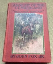 """A Knight of the Cumberland and """"Hell-Fer-Sartain"""" 1906"""