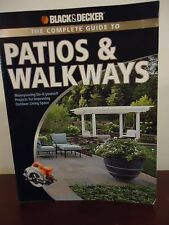 The Complete Guide To Patios and Walkways Step-By-Step Instructions & Photos