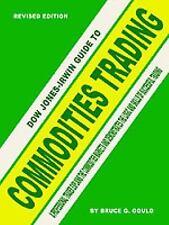 Dow Jones-Irwin Guide to Commodities Trading