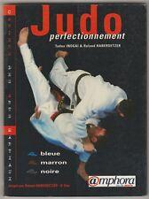 Judo Perfectionnement Ceintures bleue, marron, noire.