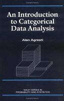 An Introduction to Categorical Data Analysis (Wiley Series in Probability and ..