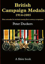 British Campaign Medals 1914-2005; Paperback Book; Duckers Peter, 9780747806493