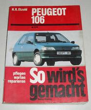 Reparaturanleitung Peugeot 106 ab Baujahr 1991