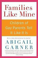Families Like Mine: Children of Gay Parents Tell It Like It Is-ExLibrary