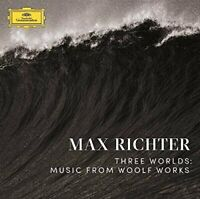 Max Richter - Three Worlds: Music From Woolf Works [VINYL]