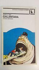 GALANTARA – IL MORSO DELL'ASINO - GUIDO D. NERI - FELTRINELLI