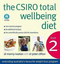 The CSIRO Total Wellbeing Diet Book 2: Bk. 2 by Peter Clifton, Dr Manny Noakes …