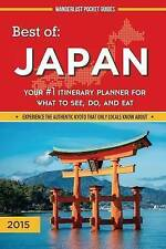 Best of Japan: Your #1 Itinerary Planner for What to See, Do, and Eat in Japan (