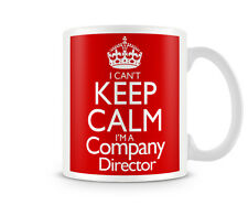 CKCSNAME1018 - I CAN'T KEEP CALM I'M A Company Director - Jobs mugs custom gift