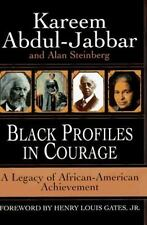 Black Profiles in Courage: A Legacy of African-American Achievement, Steinberg,