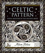 Celtic Pattern : Visual Rhythms of the Ancient Mind - Adam Tetlow  HC/DJ new art