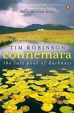 Connemara: The Last Pool of Darkness by Tim Robinson (Paperback, 2009)