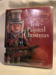 Book--Have a Very Merry Tole-Painted Christmas-- Birekeland & Fassmann