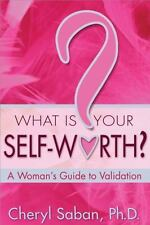 What Is Your Self-Worth?: A Woman's Guide to Validation-ExLibrary