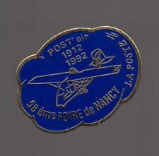 Pin's la poste / Post'air 1912-1992 (58eme foire de Nancy)