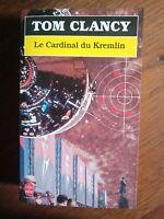 Tom Clancy : Le cardinal du Kremlin / Le livre de Poche, 1993