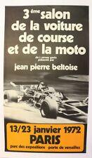 AFFICHE ANCIENNE 3éme SALON VOITURE COURSE MOTO PARIS 1972 BELTOISE SERVOZ GAVIN