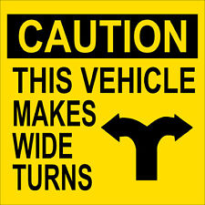 4x4 inch Caution This Vehicle Makes Wide Turns Sticker - safe driving truck semi