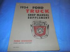 1954 FORD TRUCK ORIGINAL SHOP MANUAL SUPPLEMENT!