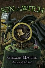Wicked Years: Son of a Witch 2 by Gregory Maguire (2005, Hardcover)