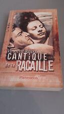 Vincent Ravalec - Cantique de la Racaille - Prix de Flore 1994