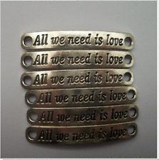 "10pcs Tibetan silver ""All we need is love"" Charm Connectors 45.5 x7mm"