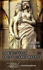 La Biblioteca de Los Cisnes Negros: Orbis Verus by Manuel Santos Varela...