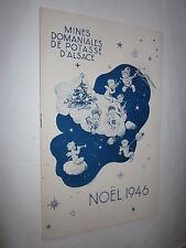 MINES DOMANIALES DE POTASSE D'ALSACE NOËL 1946