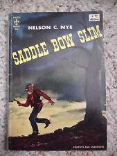 Saddle Bow Slim by Nelson C. Nye