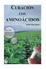 Curacion con Aminoacidos by Adolfo Agusti (2013, Paperback)