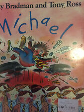 Michael by Tony Bradman  and Tony Ross (Hardback, 1990)