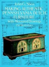 Making Authentic Pennsylvania Dutch Furniture: With Measured Drawings (Dover