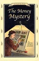 NEW Uncle Eric Book THE MONEY MYSTERY Rick Maybury Bluestocking Press Homeschool