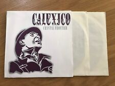 """Calexico - Crystal Frontier - 2 x 7"""" - UNPLAYED"""