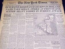 1940 MAY 15 NEW YORK TIMES - DUTCH END RESISTANCE, NAZIS TAKE SEDAN - NT 2559