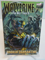 Wolverine Best There Is Broken Quarantine Marvel Comics HC Hard Cover New Sealed