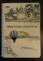 Three Rivers Cookbook 3: The Good Taste of Pittsburgh by The Child Health Assn.