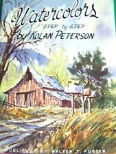 WATERCOLORS STEP BY STEP KOLAN PETERSON WALTER FOSTER TOLE PAINT BOOK