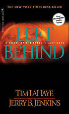 Left behind: a Novel of the Earth's Last Days, LaHaye, Tim F. & Jenkins, Jerry B