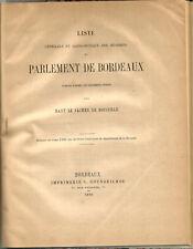 Bordeaux 1896. Rare livre Parlement de Bordeaux.Ses  Membres de 1462 à 1790.