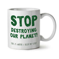 Stop Destroy Planet NEW White Tea Coffee Mug 11 oz | Wellcoda