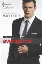 Fifth Avenue: Avenge Me 2 by Maisey Yates (2014, Paperback)