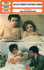 FICHE CINEMA : ON S'EST TROMPE D'HISTOIRE D'AMOUR Serreau,Perrin,Bertuccelli1974