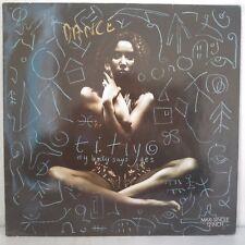 """Titiyo – My Body Says Yes (Vinyl, 12"""", Maxi 33 Tours)"""