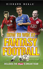 """How to Win at Fantasy Football: Includes the """"Sun's"""" Dream Team, Richard Neale  """
