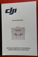 DJI PHANTOM 2 INSTRUCTION MANUAL EVERYTHING PHANTOM 2 ***A MUST FOR OWNERS***